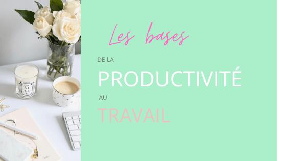 la productivité au travail