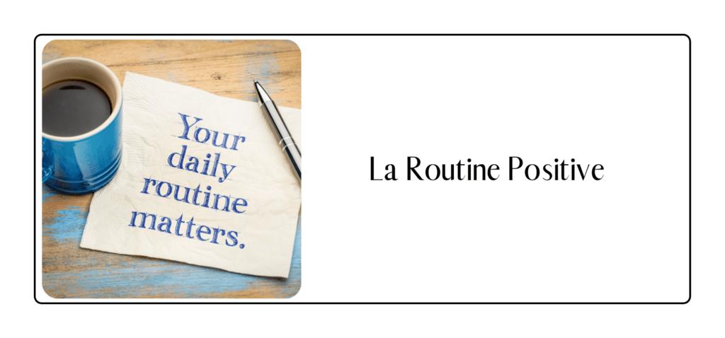 la routine positive pour formation en ligne